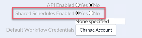 Toggle Enable Shared Schedules to Yes.