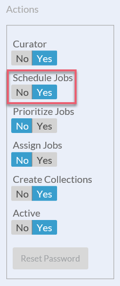 In the Actions panel, toggle the Schedule Jobs permission.