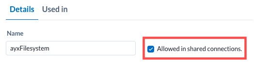 Screenshot of Allowed in Shared Connections checkbox